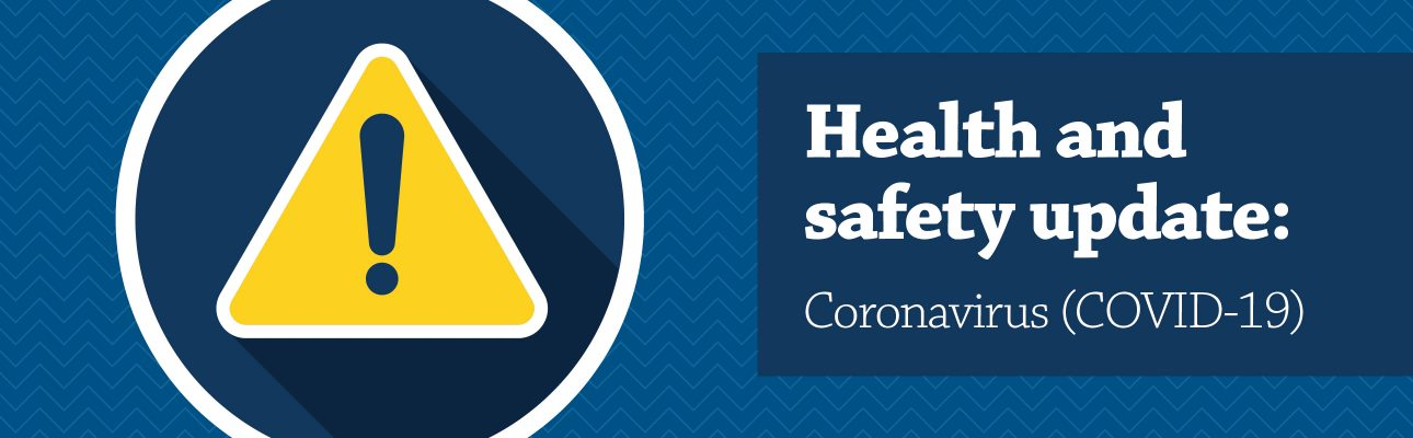 Banner image related to 'Health and safety update: Coronavirus (COVID-19)'