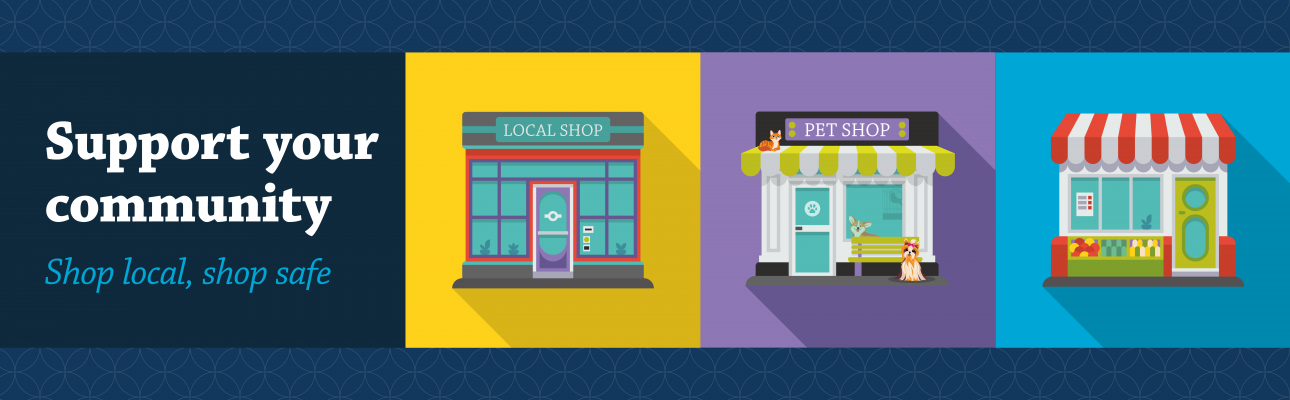 Banner image related to 'Shop local, shop safe'